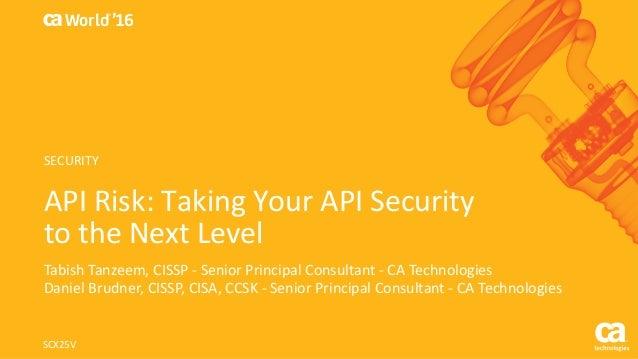 api risk taking your api security to the next level rh slideshare net