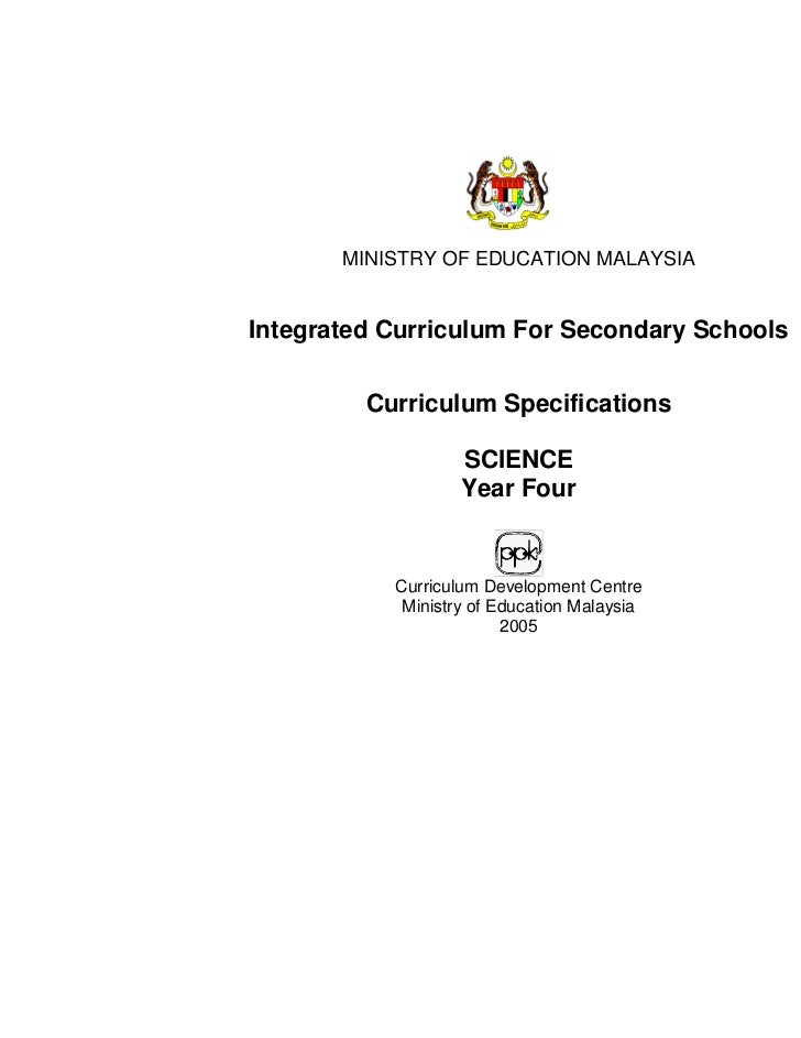 MINISTRY OF EDUCATION MALAYSIAIntegrated Curriculum For Secondary Schools         Curriculum Specifications               ...