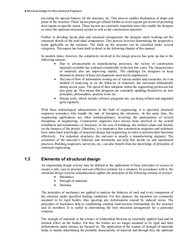 4 Structural Design for Non-structural Engineers4 providing for special features for the structure, etc. This process enab...