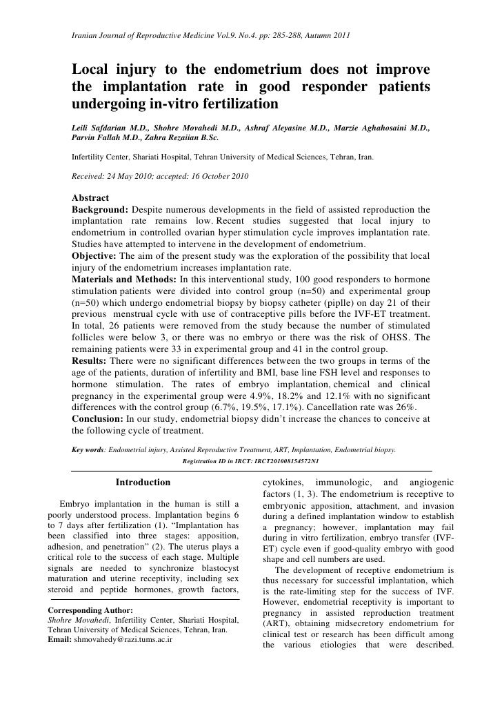 Iranian Journal of Reproductive Medicine Vol.9. No.4. pp: 285-288, Autumn 2011      Local injury to the endometrium does n...