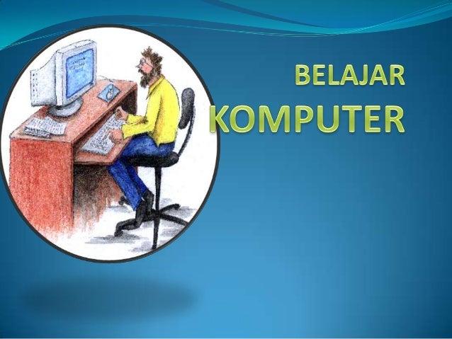 Belajar Komputer Dasar