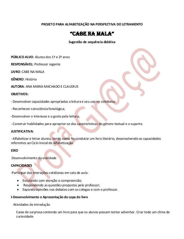 """PROJETO PARA ALFABETIZAÇÃO NA PERSPECTIVA DO LETRAMENTO  """"CABE NA MALA"""" Sugestão de sequência didática  PÚBLICO ALVO: Alun..."""