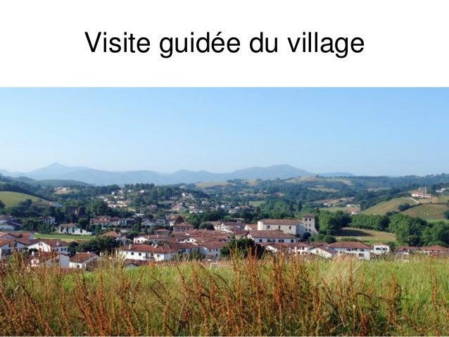 Visite guidée du village