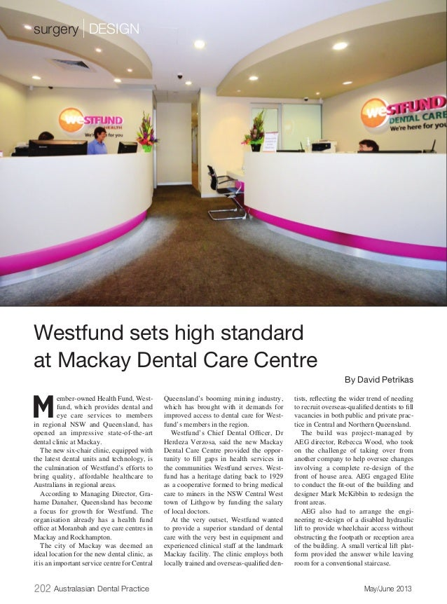 202 Australasian Dental Practice May/June 2013 M ember-owned Health Fund, West- fund, which provides dental and eye care ...