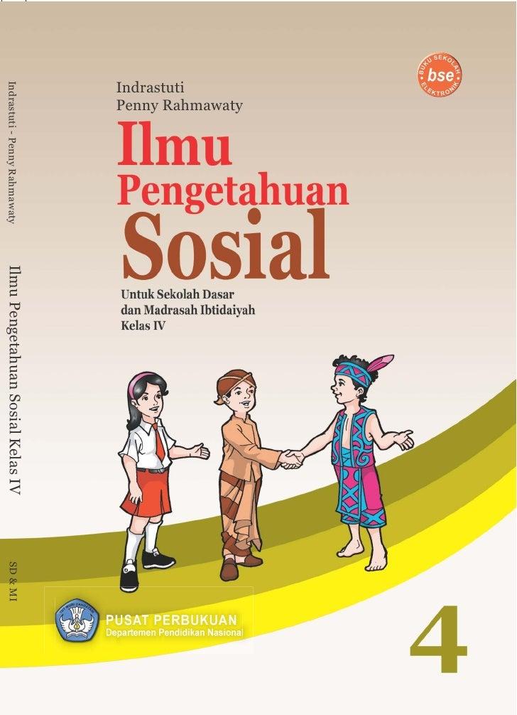 Penny RahmawatyIndrastutiIndrastuti - Penny Rahmawaty   Ilmu Pengetahuan Sosial Kelas IV   SD & MI