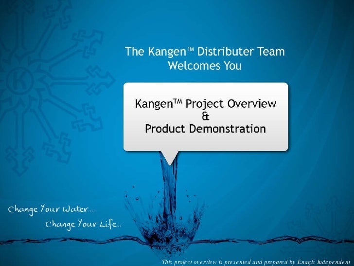 This project overview is presented and prepared by Enagic Independent Distributors