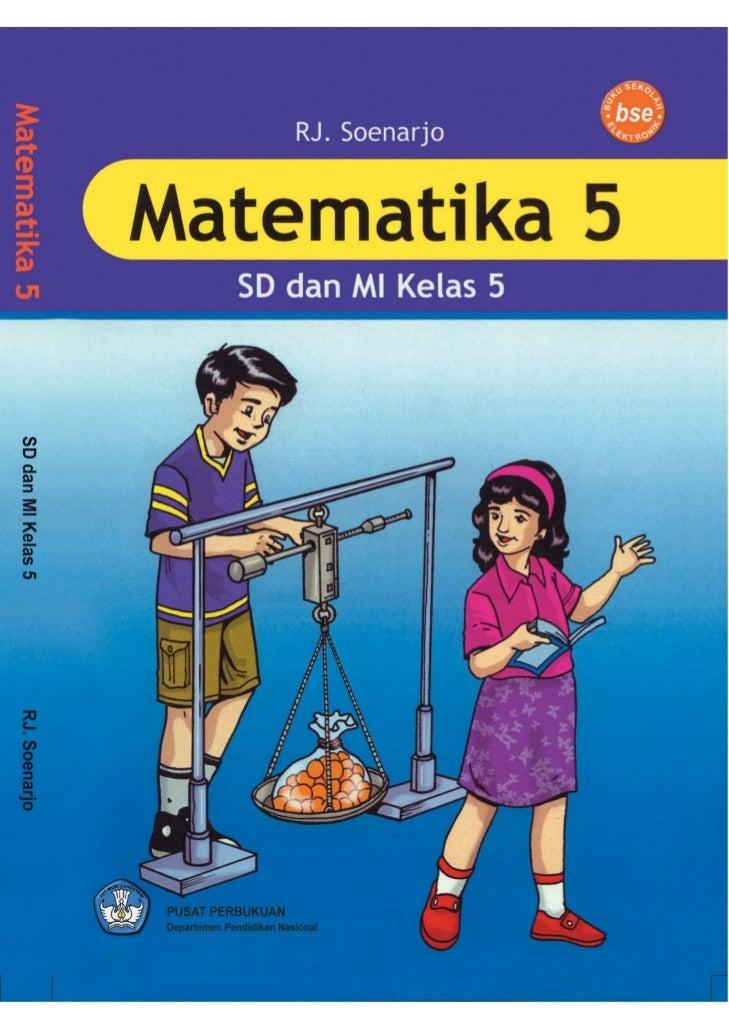 R.J. SoenarjoMatematika 5 SD dan MI Kelas 5                     i