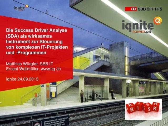 Die Success Driver Analyse (SDA) als wirksames Instrument zur Steuerung von komplexen IT-Projekten und -Programmen Matthia...