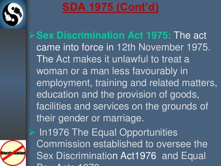 Sex discrimination act and the equal pay act