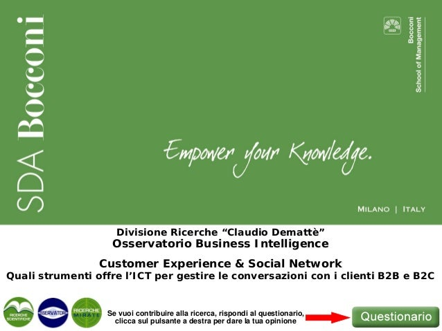 "Divisione Ricerche ""Claudio Demattè""                   Osservatorio Business Intelligence                 Customer Experie..."