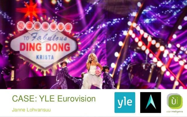 CASE: YLE Eurovision Janne Lohvansuu