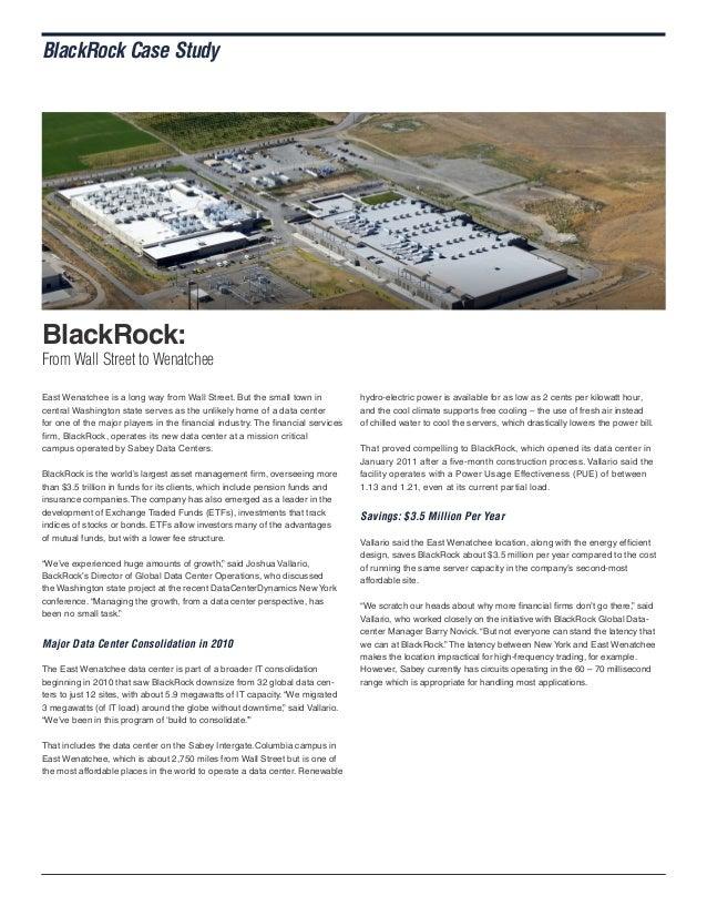 BlackRock Case Study  BlackRock:  From Wall Street to Wenatchee East Wenatchee is a long way from Wall Street. But the sma...
