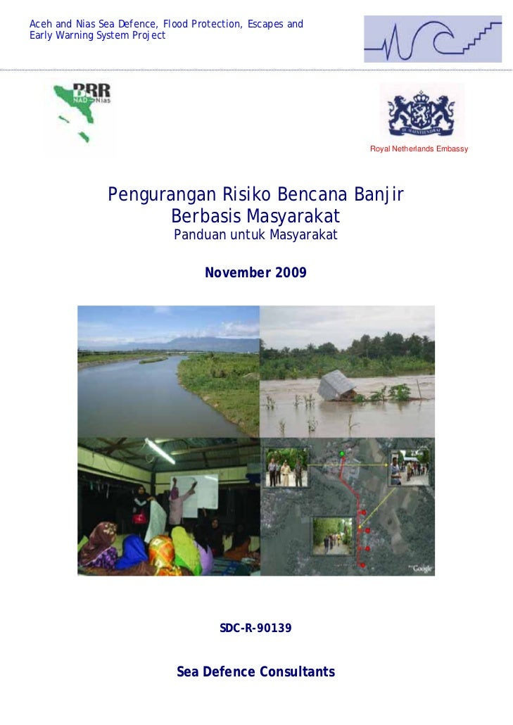 Aceh and Nias Sea Defence, Flood Protection, Escapes andEarly Warning System Project                                      ...