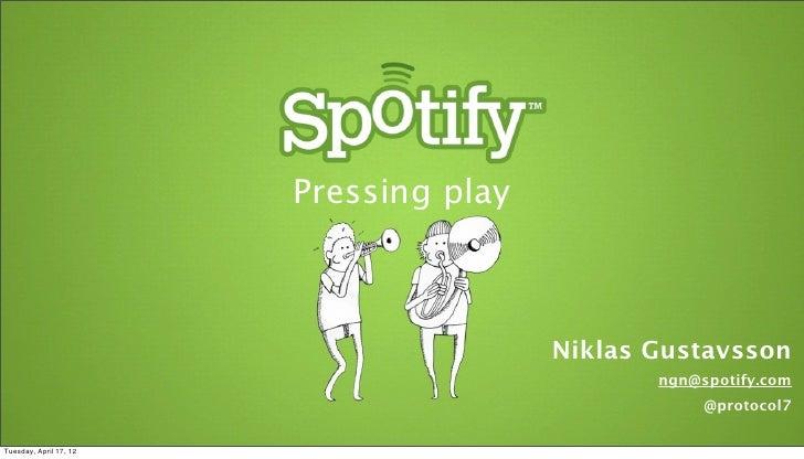 Pressing play                                        Niklas Gustavsson                                               ngn@s...