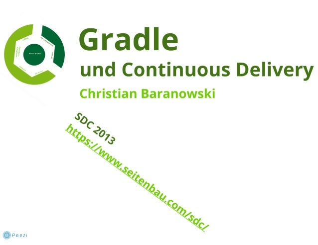 Gradle and Continuous Delivery