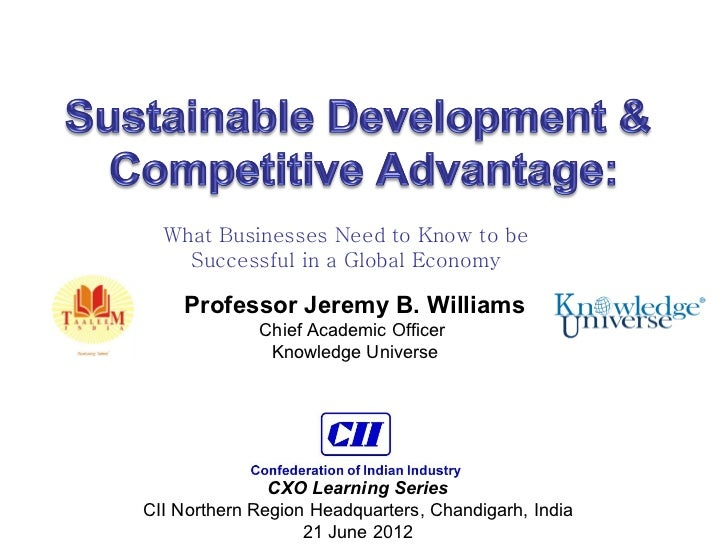 a study of sustainable business advantage Opportunity to actively participate in sustainability and in shaping  managers  who see the advantage that their business is.
