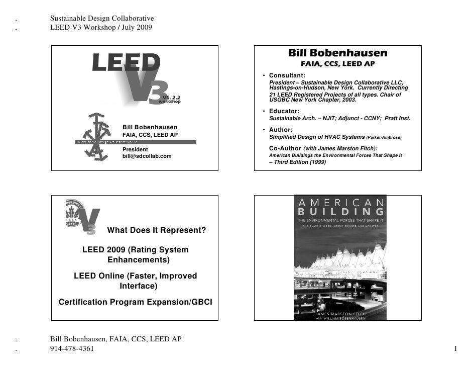 .   Sustainable Design Collaborative .   LEED V3 Workshop / July 2009                                                     ...