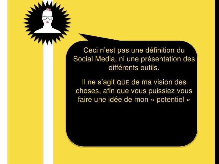 Ceci n'est pas une définition du Social Media, ni une présentation des différents outils. <br />Il ne s'agit que de ma vis...
