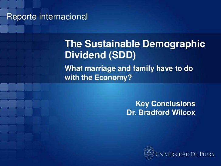 Reporte internacional               The Sustainable Demographic               Dividend (SDD)               What marriage a...