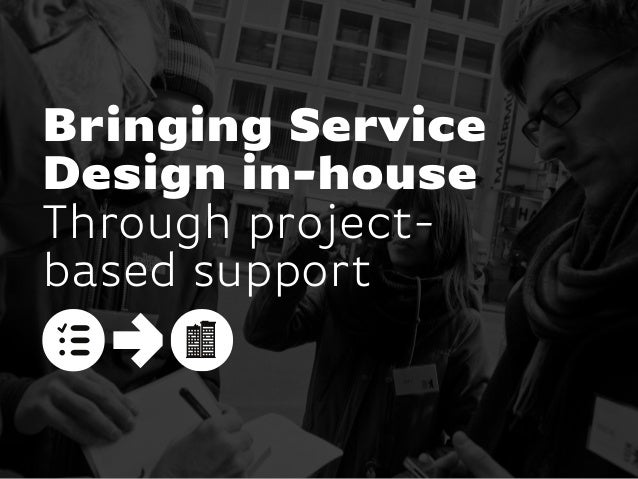 In house service projects