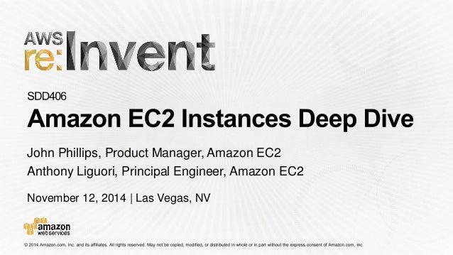 November 12, 2014 | Las Vegas, NV John Phillips, Product Manager, Amazon EC2 Anthony Liguori, Principal Engineer, Amazon E...