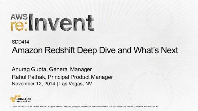November 12, 2014 | Las Vegas, NV Anurag Gupta, General Manager Rahul Pathak, Principal Product Manager