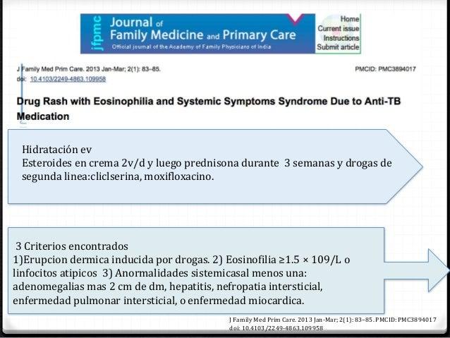 0 Evidencia: historia familiar de sindrome de Dress 0 Inmunoglobulina IV en el síndrome DRESS inducido nevirapina 0 Uso de...