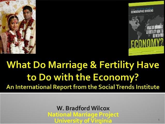 W. Bradford Wilcox National Marriage Project University ofVirginia 1