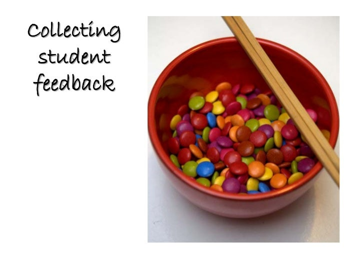 Collecting  student feedback