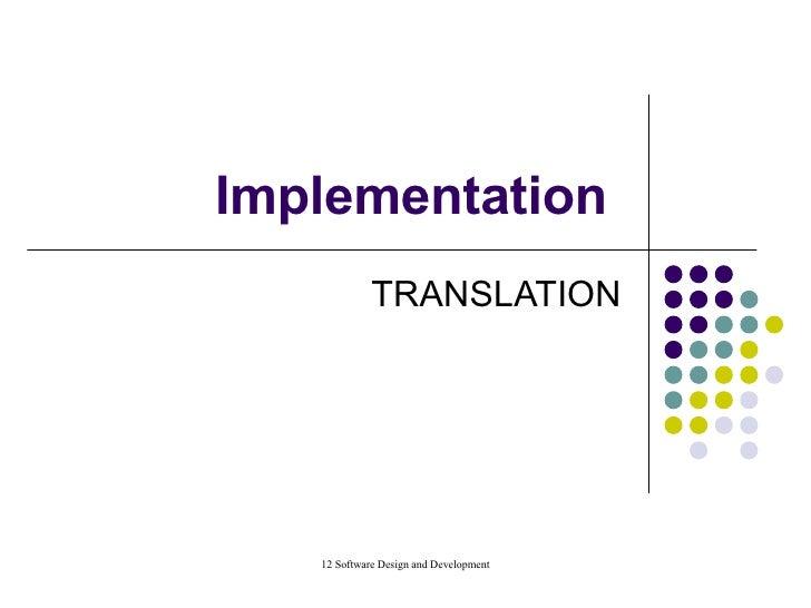 Implementation  TRANSLATION