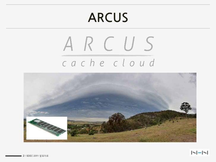 SDEC2011 Arcus NHN memcached cloud Slide 2