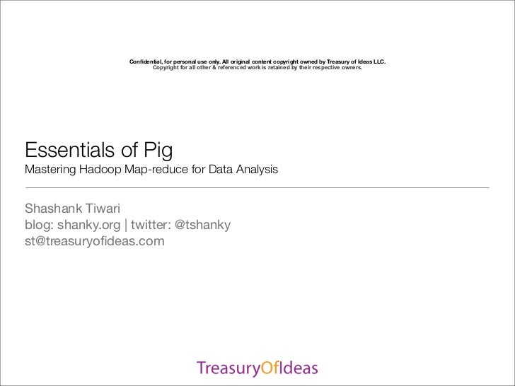 Confidential, for personal use only. All original content copyright owned by Treasury of Ideas LLC.                        ...
