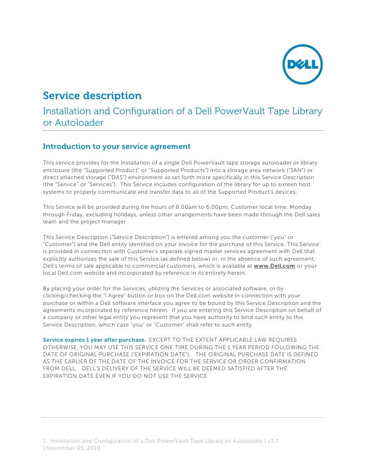 Service descriptionInstallation and Configuration of a Dell PowerVault Tape Libraryor AutoloaderIntroduction to your servi...