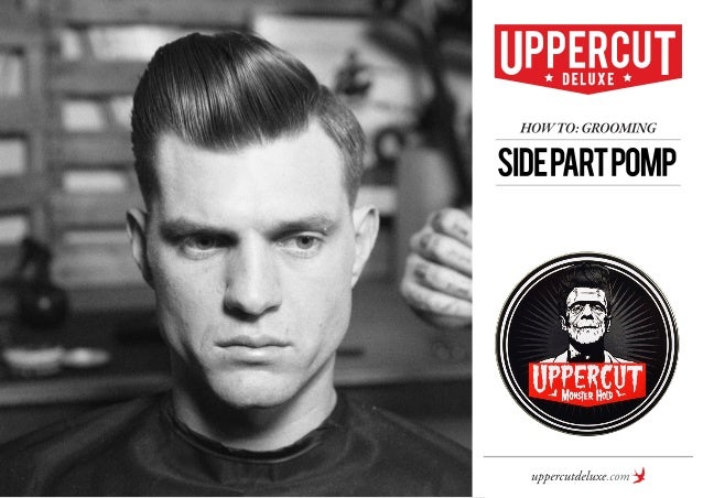 How To: Grooming - Sidepart Pomp - Mens Hairstyles