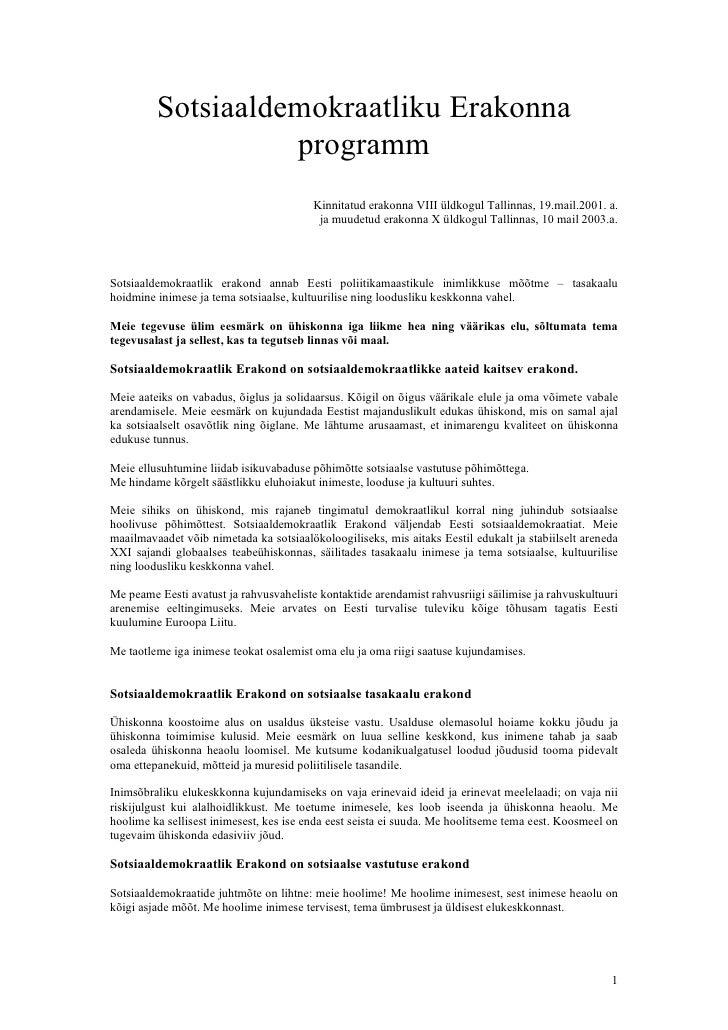 Sotsiaaldemokraatliku Erakonna                    programm                                          Kinnitatud erakonna VI...