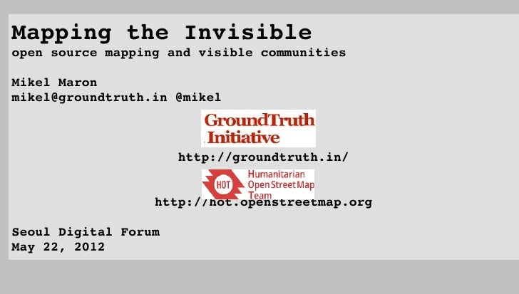 MappingtheInvisibleopensourcemappingandvisiblecommunities...