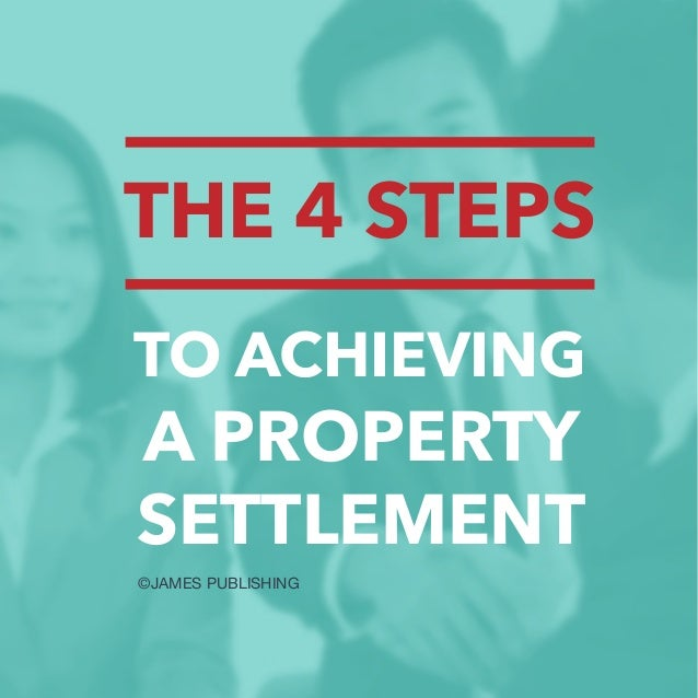 how to start a property settlement