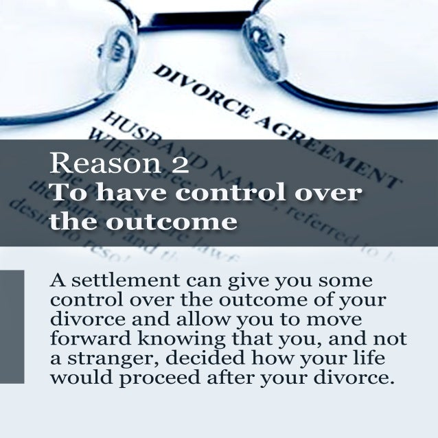 6 compelling reasons to settle your divorce out of court Slide 3