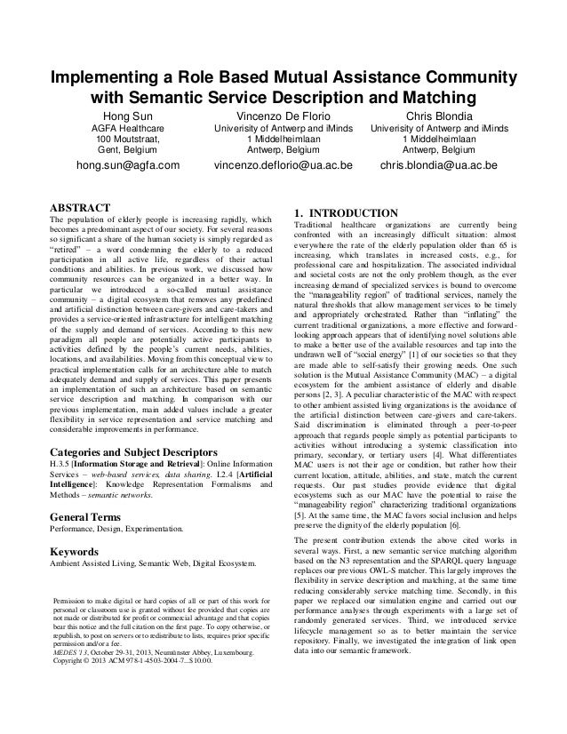 Implementing a Role Based Mutual Assistance Community with Semantic Service Description and Matching Hong Sun  Vincenzo De...