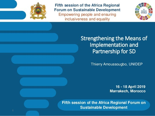 Fifth session of the Africa Regional Forum on Sustainable Development Strengthening the Means of Implementation and Partne...