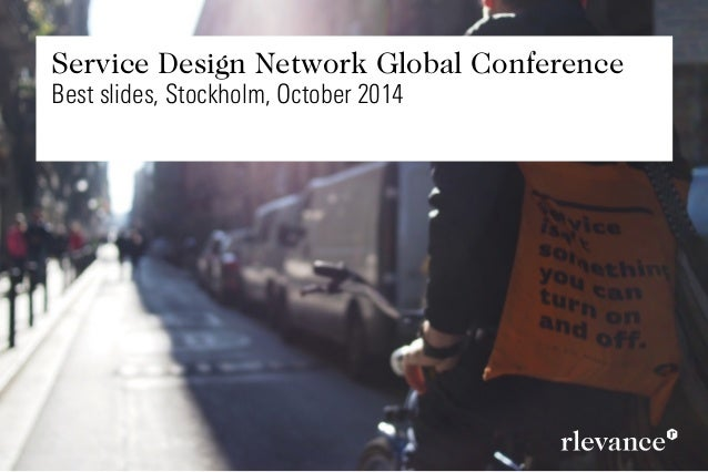 Service Design Network Global Conference Best slides, Stockholm, October 2014