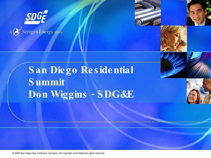 San Diego Residential Summit Don Wiggins - SDG&E Energy Programs Manager