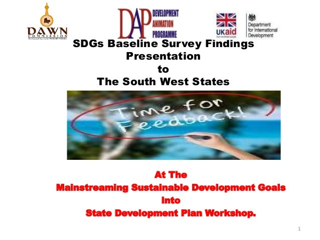 SDGs Baseline Survey Findings Presentation to The South West States At The Mainstreaming Sustainable Development Goals int...