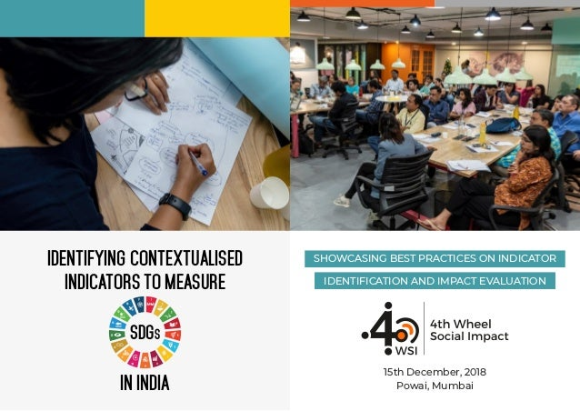 IDENTIFYING CONTEXTUALISED INDICATORS TO MEASURE IN INDIA SDGS SHOWCASING BEST PRACTICES ON INDICATOR IDENTIFICATION AND I...