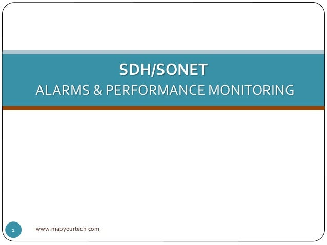 www.mapyourtech.com1 SDH/SONET ALARMS & PERFORMANCE MONITORING