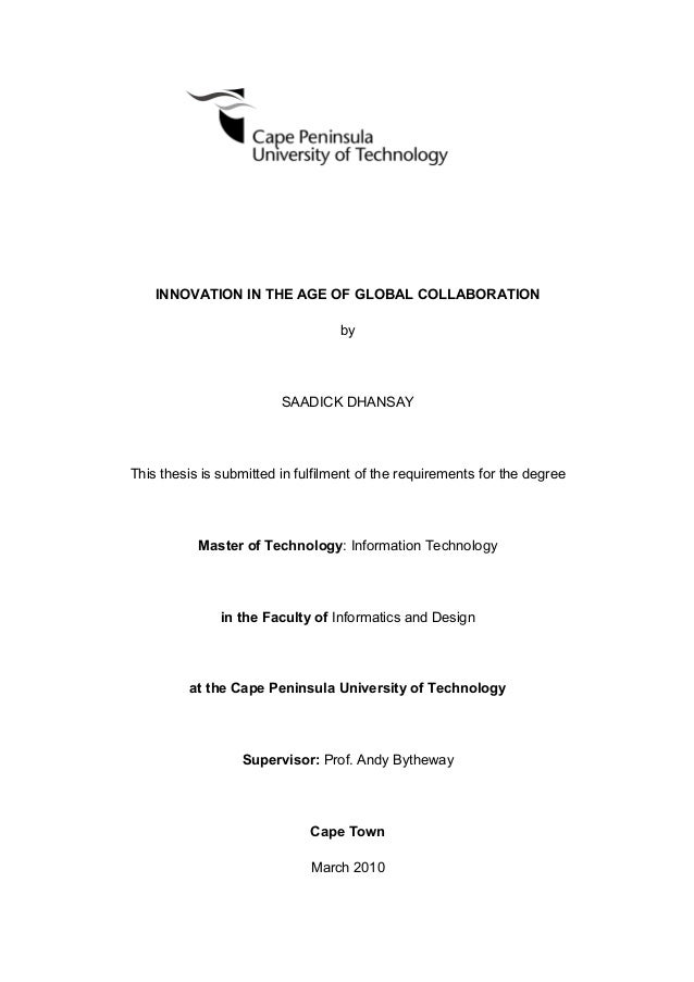 INNOVATION IN THE AGE OF GLOBAL COLLABORATION by SAADICK DHANSAY This thesis is submitted in fulfilment of the requirement...