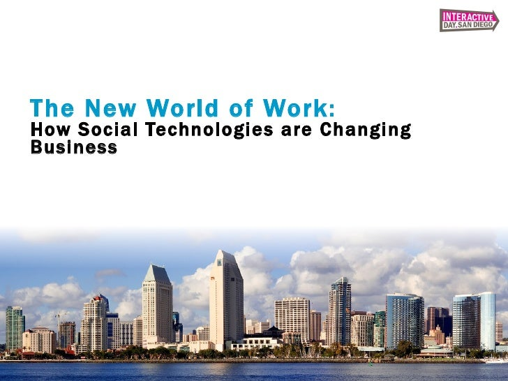 The New World of Work: How Social Technologies are Changing Business