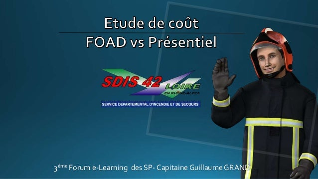 3ème Forum e-Learning des SP- Capitaine Guillaume GRAND