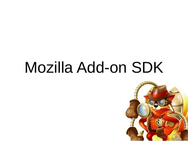 Mozilla Add-on SDK