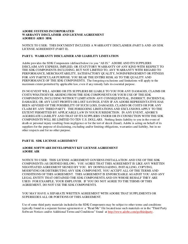 ADOBE SYSTEMS INCORPORATEDWARRANTY DISCLAIMER AND LICENSE AGREEMENTADOBE® AIR® SDKNOTICE TO USER: THIS DOCUMENT INCLUDES A...